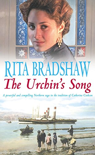 The Urchin's Song: Has she found the key to happiness? (English Edition) por Rita Bradshaw