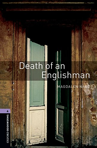 Oxford Bookworms Library: Oxford Bookworms 4. Death of an Englishman: 1400 Headwords por Magdalen Nabb
