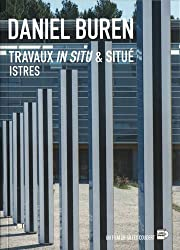 Daniel Buren : Travaux in situ & situé, Istres (1DVD)