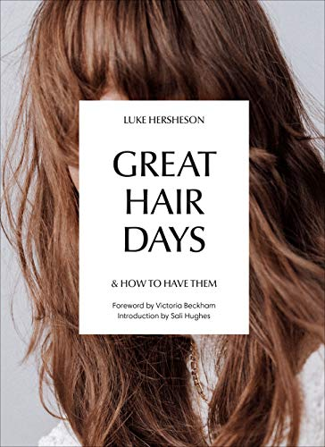 Great Hair Days: & How to Have Them (English Edition)