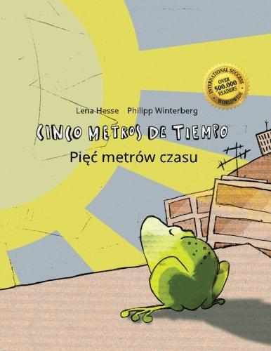 cinco-metros-de-tiempo-piec-metrow-czasu-libro-infantil-ilustrado-espanol-polaco-edicion-bilingue