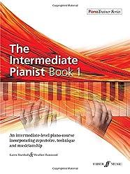 The Intermediate Pianist Book 1 [Piano Trainer Series]