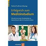 Erfolgreich zum Medizinstudium: Wie ich mir einen Studienplatz in Deutschland oder im Ausland sichere