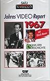 JAHRES VIDEO REPORT 1967 - Zeugnis der Zeitgeschichte - Deutsche Wochenschau