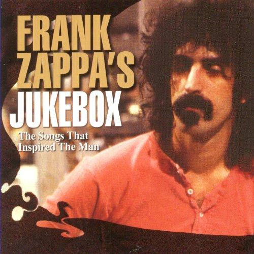 Frank Zappa's Jukebox: Songs T...
