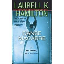 Danse Macabre: An Anita Blake, Vampire Hunter Novel (English Edition)