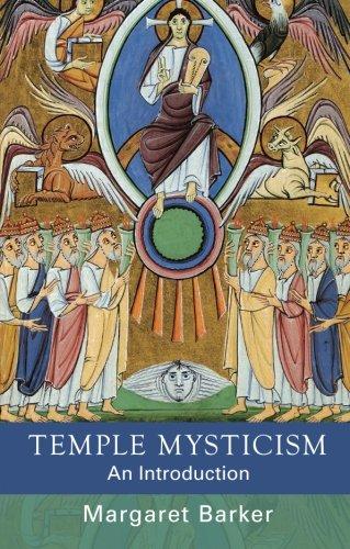 Temple Mysticism: An Introduction por Margaret Barker