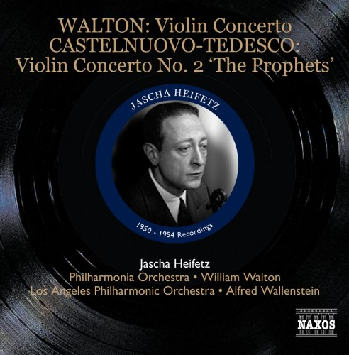 Walton: Violin Concerto - Castelnuovo-Tedesco: Violin Concerto No. 2, 'The Prophets' (Violin Tedesco)