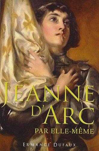 Jeanne d'Arc par elle-même