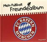 Mein Fußball Freundealbum - FC Bayern München 2014/2015