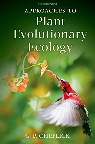 Approaches to Plant Evolutionary Ecology by G.P. Cheplick (2015-08-27)