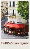 PARIS-Spaziergänge - Hella Broerken