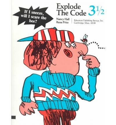 [Explode the Code/Book Three and One Half] [by: Nancy Hall]