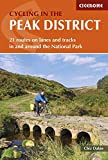 Cycling in the Peak District: 21 routes in and around the National Park
