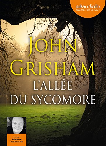 L'Allée du sycomore: Livre audio - 2 CD MP3 par John Grisham