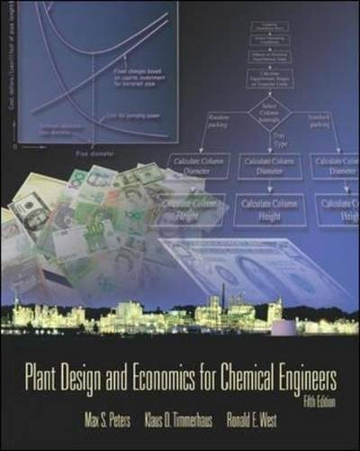 Plant Design and Economics for Chemical Engineers (Int'l Ed) (McGraw-Hill Chemical Engineering)