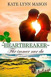 Heartbreaker – Für immer nur du: New Adult Romance