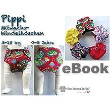 Pippi Nähanleitung mit Schnittmuster auf CD für Baby-Windelhöschen, Mitwachswindel, Pocketwindel, Schwimmwindel, Mitwachswindelhöschen, Stoffwindel 3-15 kg, 0-3 Jahre