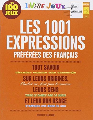 Livre jeux les 1001 expressions prfres des Franais