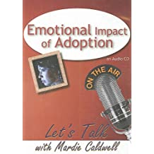 Emotional Impact of Adoption (Let's Talk (American Carriage House))