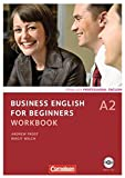 Business English for Beginners - Third Edition: A2 - Workbook mit CD