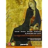 Il piacere dei testi. Le origini della letteratura italiana. Ediz. arancio. Con espansione online. Per le Scuole superiori