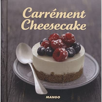 Carrément cheesecake
