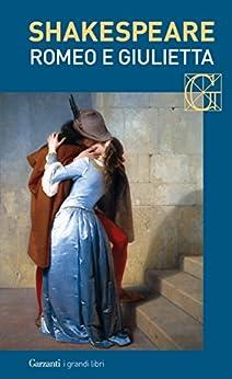 Romeo e Giulietta. Con testo a fronte di [Shakespeare, William]