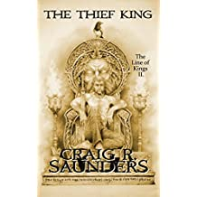 The Thief King (A Heroic Fantasy Novel): The Line of Kings Trilogy Book Two