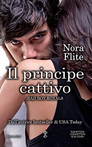 Il principe cattivo di [Flite, Nora]