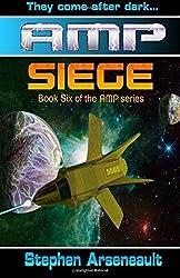 AMP Siege by Stephen Arseneault (2014-07-17)
