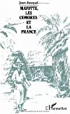 Mayotte, les Comores et la France