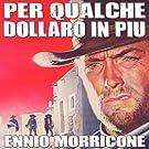 Per Qualche Dollaro In Piu' (For A Few Dollars More)