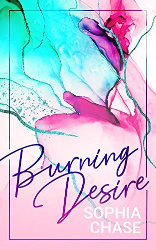 Burning Desire von [Chase, Sophia]