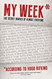 My Week*: The secret diaries of almost everyone by Hugo Rifkind (19-Sep-2013) Hardcover bei Amazon kaufen