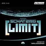 Limit von Schätzing. Frank (2010) Audio CD