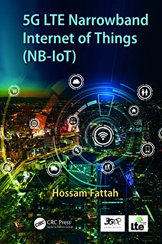 5G LTE Narrowband Internet of Things (NB-IoT) (English Edition ...