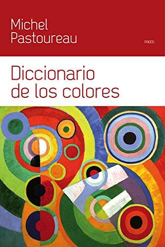 Diccionario de los colores por Michel Pastoureau