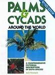Palms and Cycads Around the World
