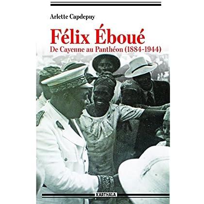 Félix Eboué (Hommes et sociétés)