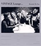 Vintage Lounge...Remember the Time