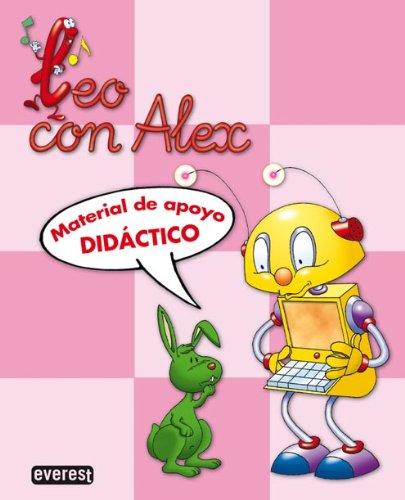 Leo con Álex. Material de apoyo didáctico (Leo con Alex)