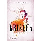Grischa, Band 3: Lodernde Schwingen