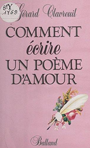 Comment écrire un poème d'amour