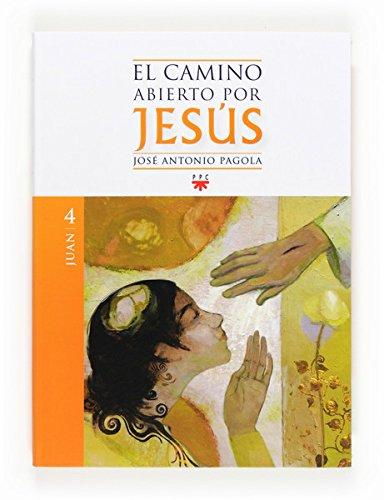 El camino abierto por Jesús. Juan (eBook-ePub) (Fc (ppc))