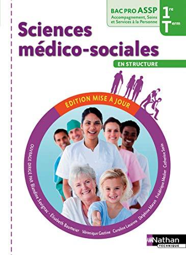 Sciences médico-sociales 1re et Tle Bac Pro ASSP option