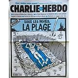 CHARLIE HEBDO [No 212] du 10/07/1996 - SOUS LES PAVES LA PLAGE / BOSNIE PAR RISS -TROC / BRULEZ VOTRE ARGENT PAR GEBE ET ONCLE BERNARD -LES AVEUX DE TOUBON DANS DETECTIVE -LE FLOCH PAR LES BALLADURIENS -LA SANTE PUBLIQUE FLOQUEE A L'AMIANTE -FESTIVAL DE CRS DANS UN FOYER AFRICAIN -WOLINSKI EN VACANCES POUR VOUS