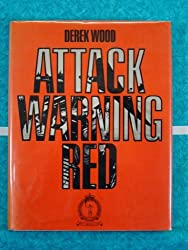 Attack Warning Red: History of the Royal Observer Corps