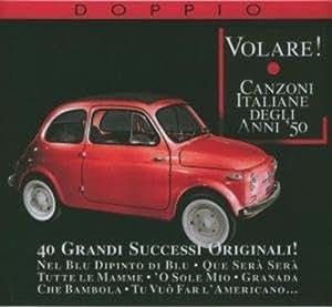 Volare! Canzoni Italiane Degli Anni: Compilation: Amazon