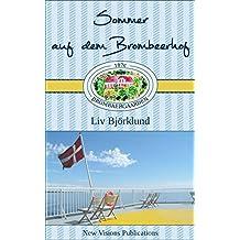 Sommer auf dem Brombeerhof